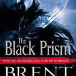 The Black Prism, by Brent Weeks